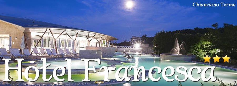 Hotel Francesca Chianciano Terme